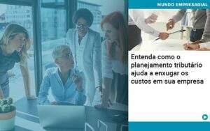 Planejamento Tributario Porque A Maioria Das Empresas Paga Impostos Excessivos Notícias E Artigos Contábeis - Contabilidade no Rio de Janeiro | CONWAF Contabilidade